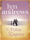 The White Empress (eBook)